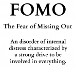 Is FOMO making you tired, sick or stressed?